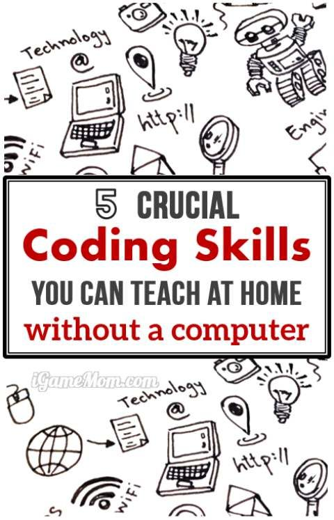 5 Crucial Computer Coding Skills You Can Teach Kids At Home Unplugged Coding Activities Computer Coding Coding For Kids