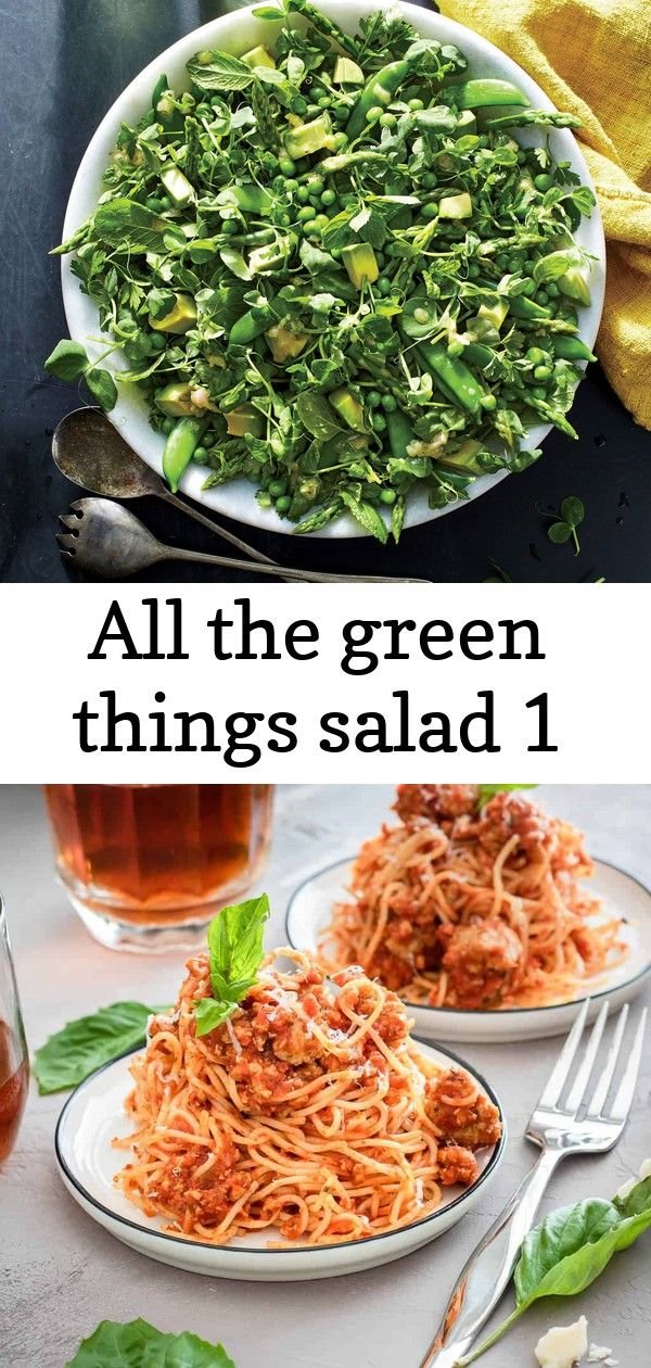 All the green things salad 1 This salad is absolutely chockfull of lovely green spring produce with textures ranging from crunchy to creamy You can make the zippy Meat Sa...