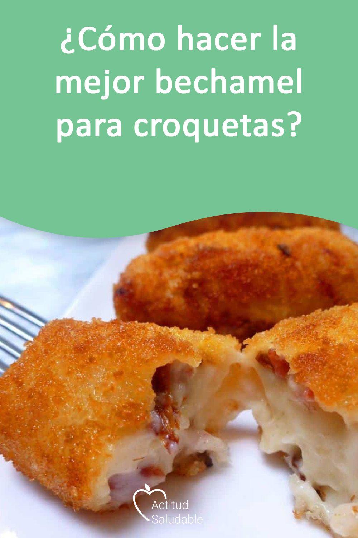 Como Hacer La Mejor Bechamel Para Croquetas Recetas Para Cocinar Recetas De Comida Recetas De Cocina Casera