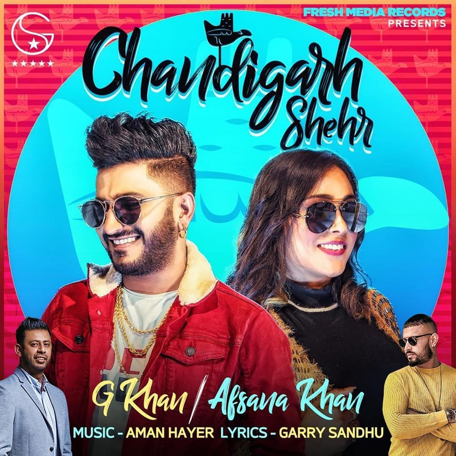 Chandigarh Shehr Single By G Khan Afsana Khan Sponsored Khan Amp Afsana Single Affiliate In 2020 Latest Hindi Movies Songs Dj Remix