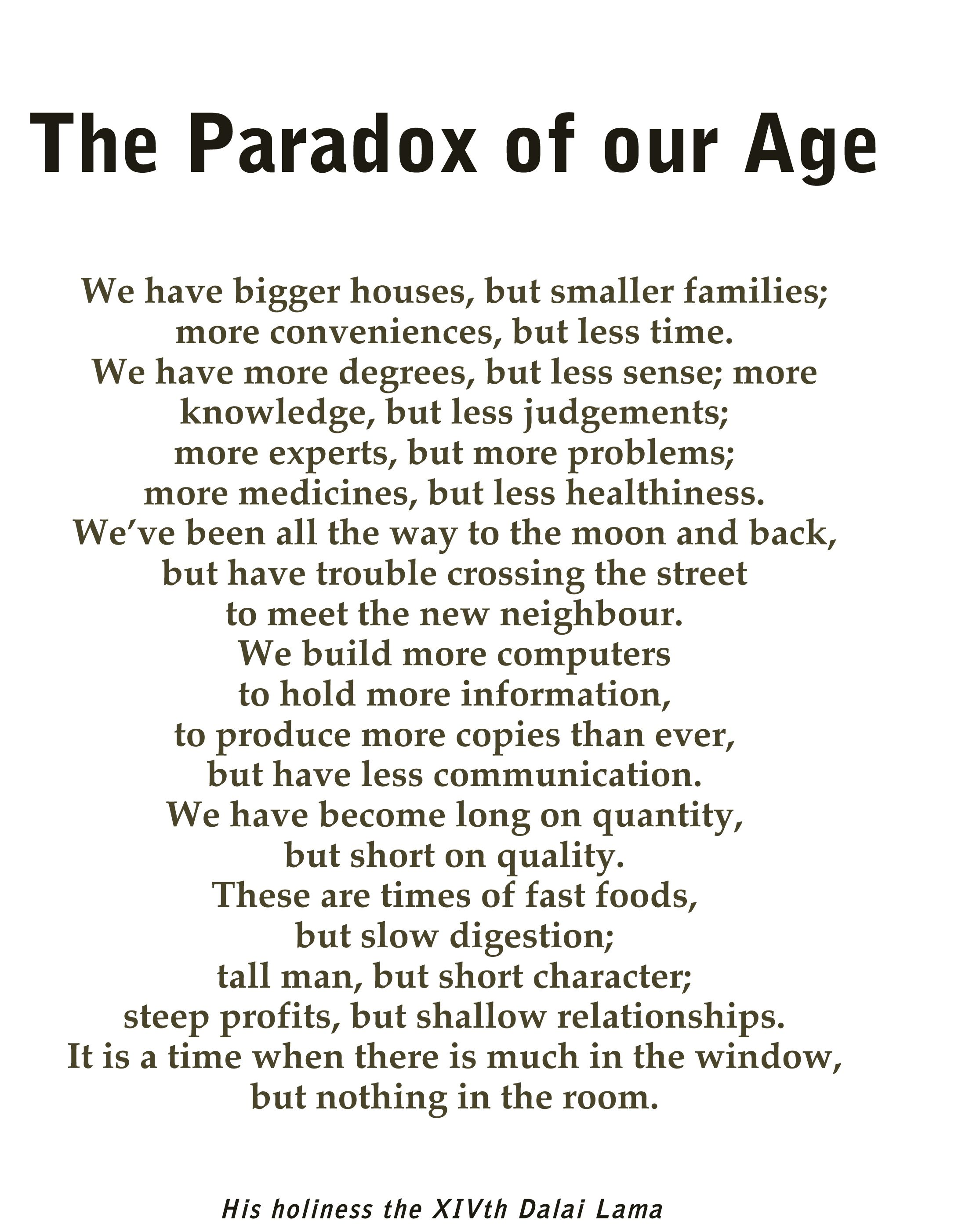 Reaction in paradox of our time