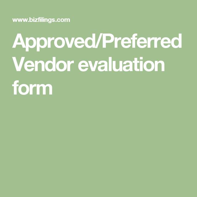 ApprovedPreferred Vendor Evaluation Form  Ideas