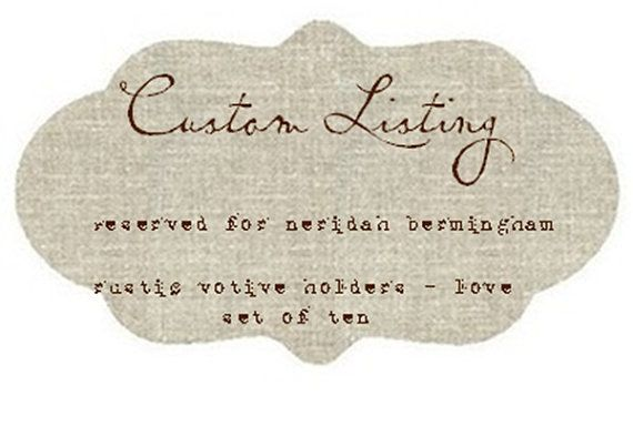 CUSTOM LISTING FOR  Neridah Bermingham  Rustic by ClothandPatina, $40.00