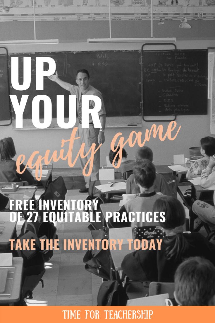 Free Equitable Practices Inventory Teaching Teens School Leader Social Studies Lesson Plans