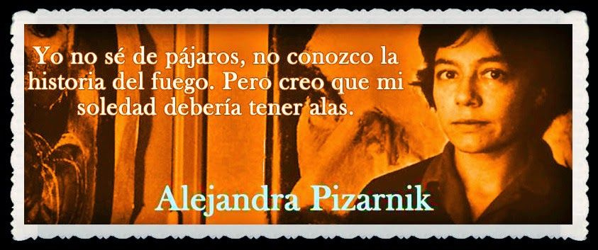Una de mis escritoras de culto Alejandra Pizarnik.