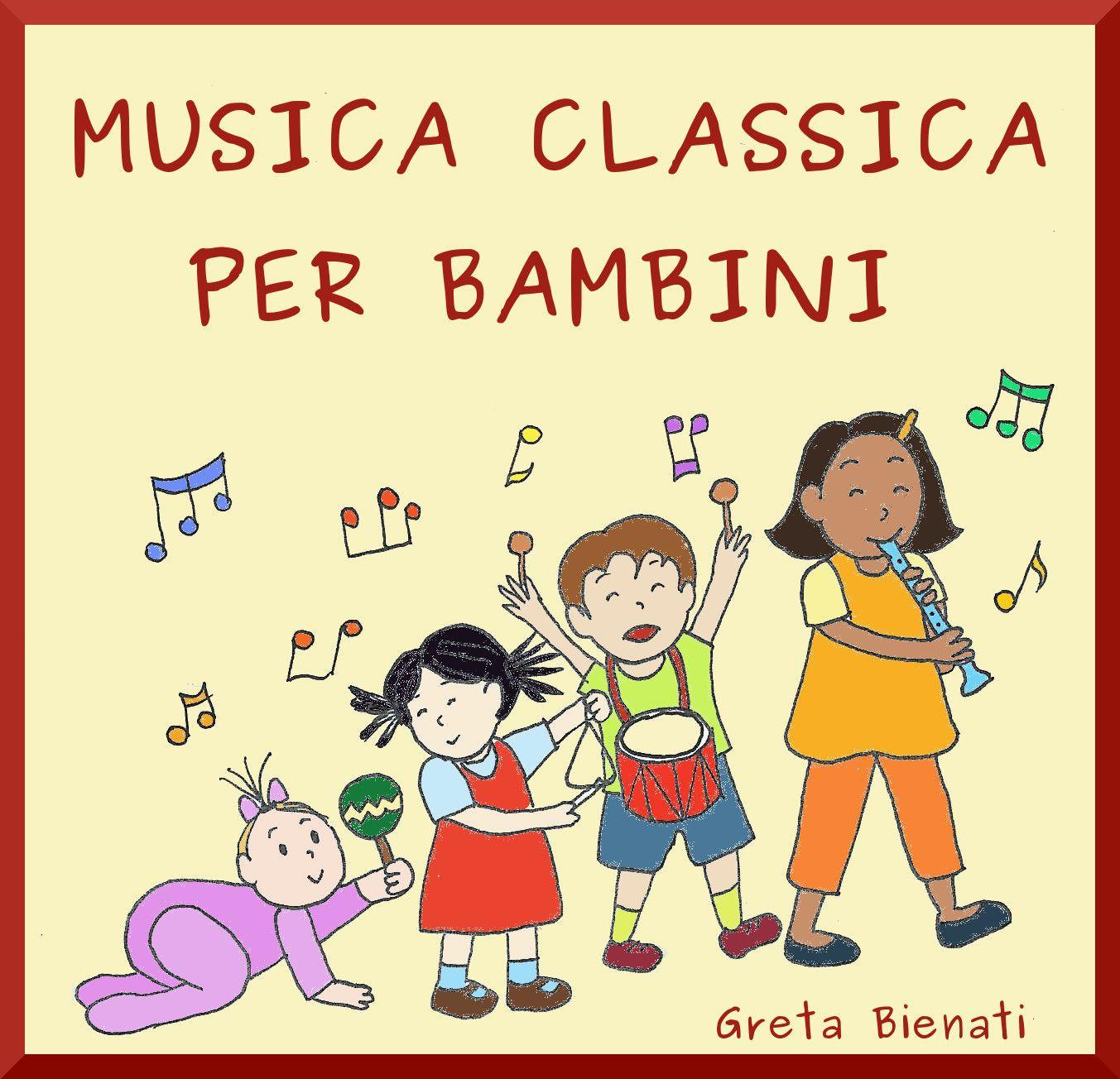 Musica classica per bambini e