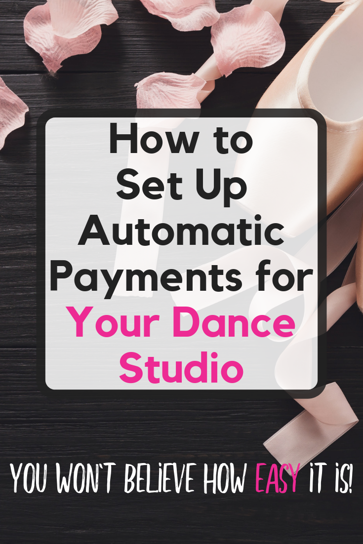 Find Out A Free Way Dance Studio Owners Can Charge Customers Automatically For Monthly Tuition Charge Them For Dance Studio Dance Studio Owner Dance Business