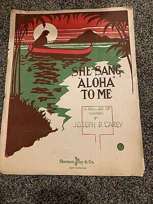 She Sang Aloha To Me Ballad Of Hawaii Sheet Music 1915  | eBay #vintagesheetmusic She Sang Aloha To Me Ballad Of Hawaii Sheet Music 1915  | eBay #vintagesheetmusic