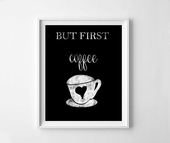 But first coffe black and white print print room by NeoArtBook