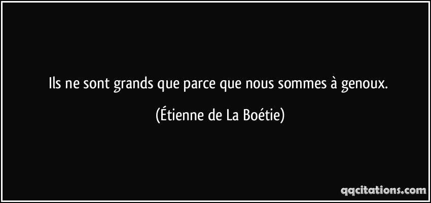 étienne De La Boétie A Meditar Quotes