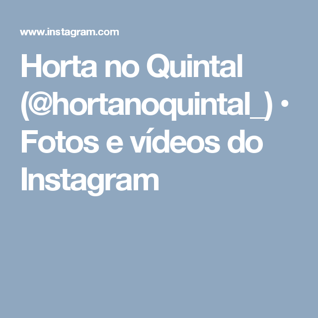 Horta no Quintal (@hortanoquintal_) • Fotos e vídeos do Instagram