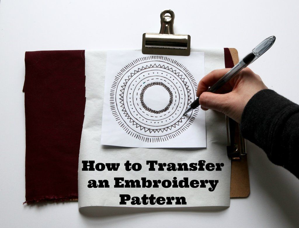 How To Transfer A Pdf Embroidery Pattern Onto Fabric Embroidery