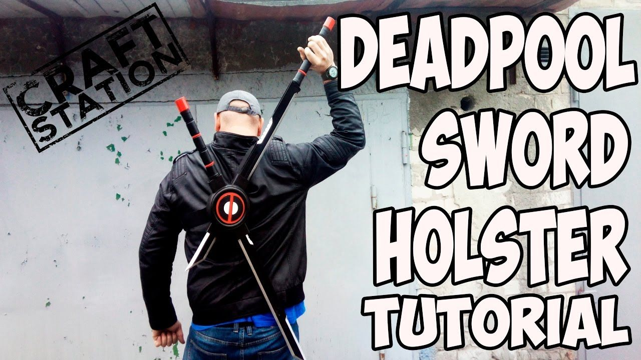 How to make Deadpool Sword Holster Tutorial DIY with templates ...
