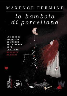 """The bookish teapot: Recensione: """"La bambola di porcellana"""" di Maxence Fermine"""