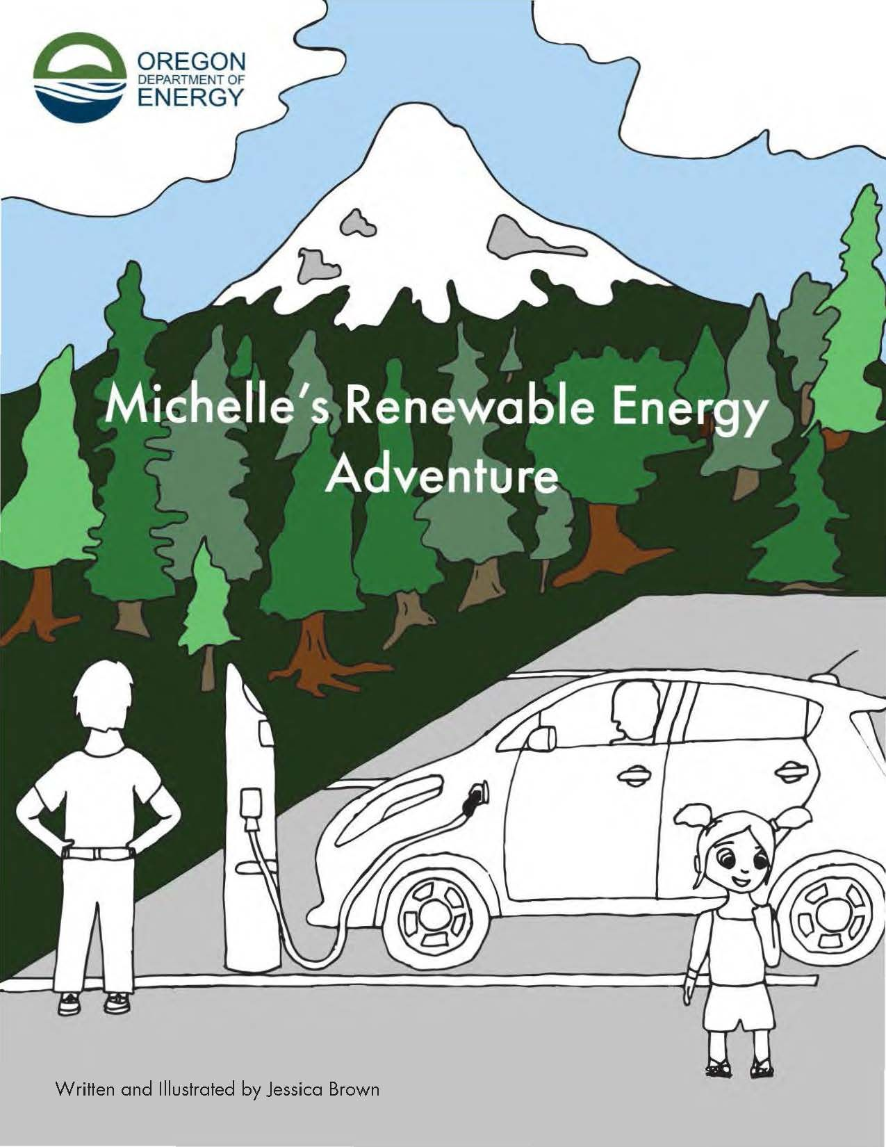 Michelle's renewable energy adventure : coloring & activity book, by the Oregon Department of Energy