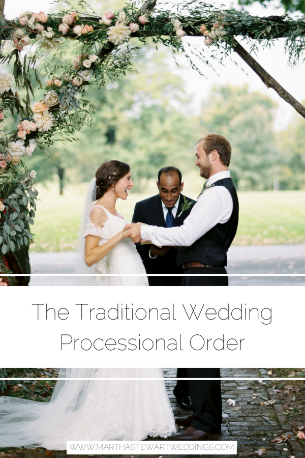 The Traditional Wedding Processional Order Wedding