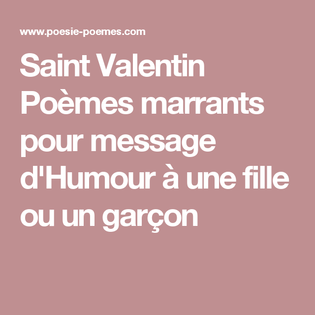 Valentines Day Funny poems for a message of humor to a girl or a boy Valentines Working day is taken into account one of my beloved occasions to share with my loved ones...