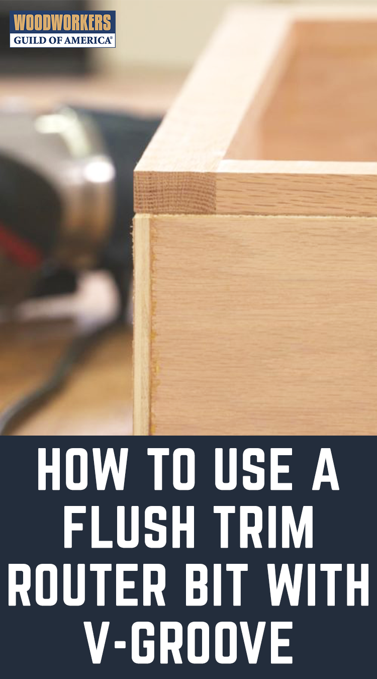 How To Use A Flush Trim Router Bit With V Groove Wwgoa Trim Router Flush Trim Router Bit Router