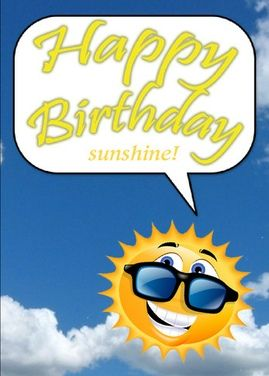 Happy birthday sunshine this is a real card not an e card send happy birthday sunshine this is a real card not an e card bookmarktalkfo Choice Image