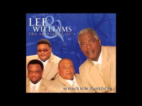 Come See About Me Lee Williams The Spiritual Qc S Youtube Lee Williams Gospel Music Thankful