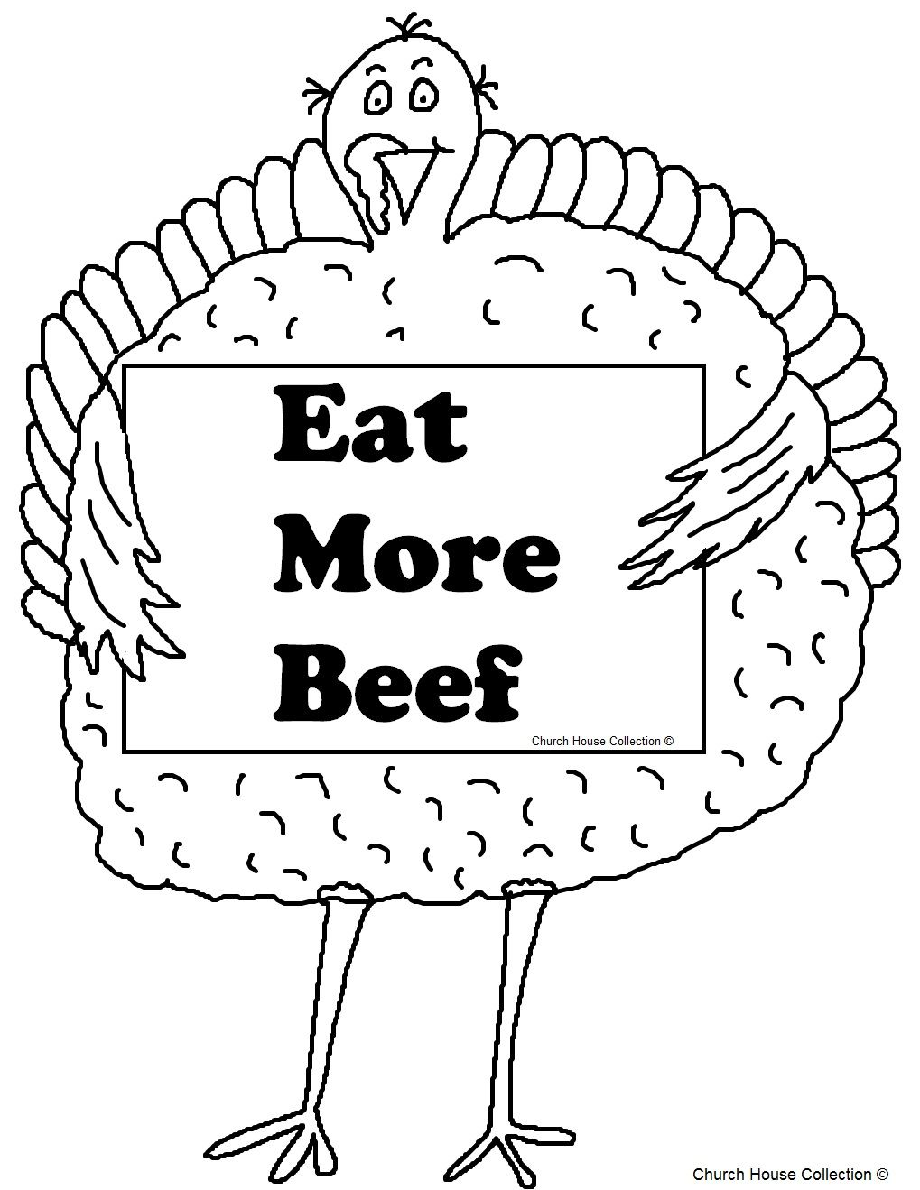 Thanksgiving Turkey Holding Sign That Says Eat More Beef Coloring