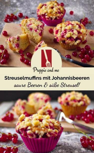 Johannisbeer-Streusel-Muffins – saure Beeren & süße Streusel!
