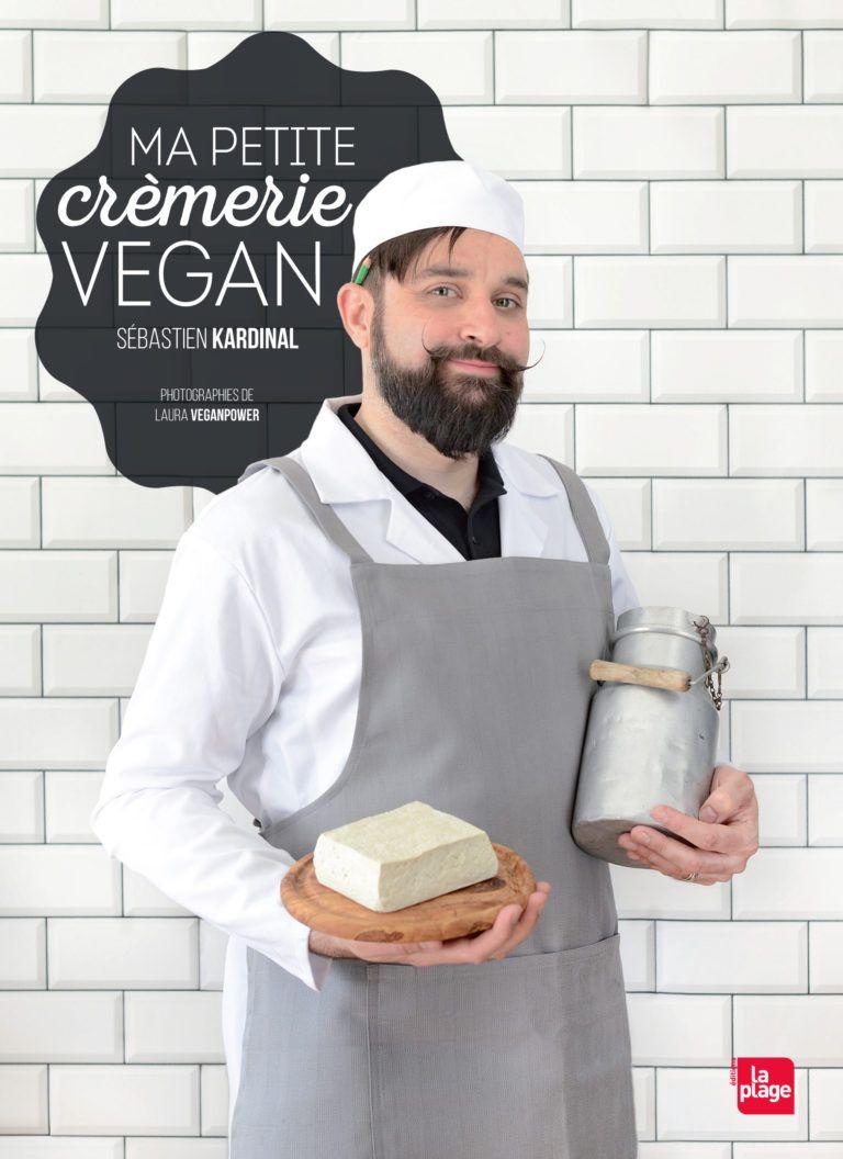 Couverture Petite Cremerie Livre De Recette Preparation De Repas Vegetarien Livre De Cuisine