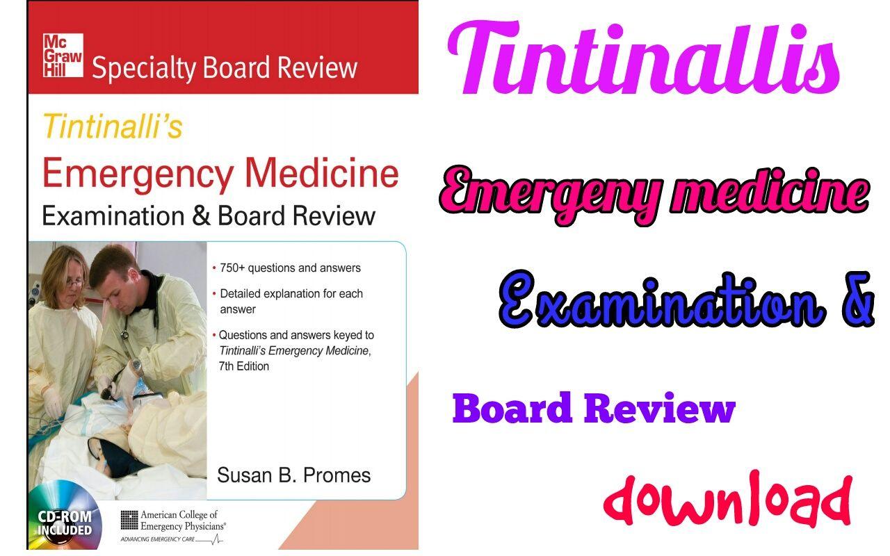 Tintinalli's Emergency Medicine Examination and Board