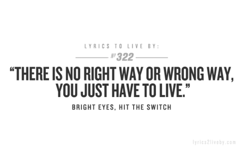 Bright Eyes Hit The Switch