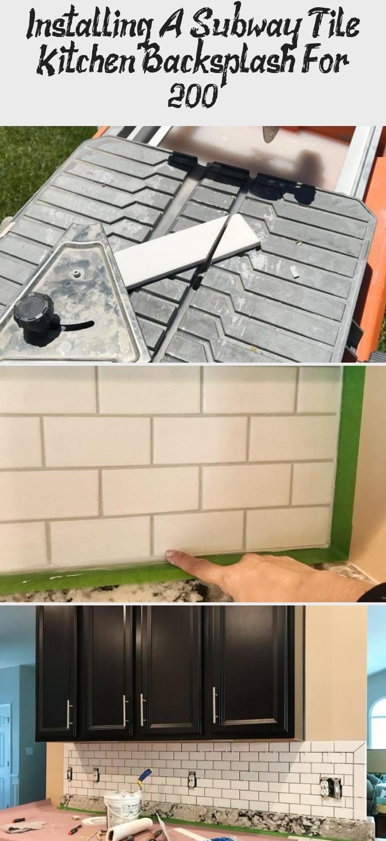 - Installing A Subway Tile Kitchen Backsplash For $200 In 2020