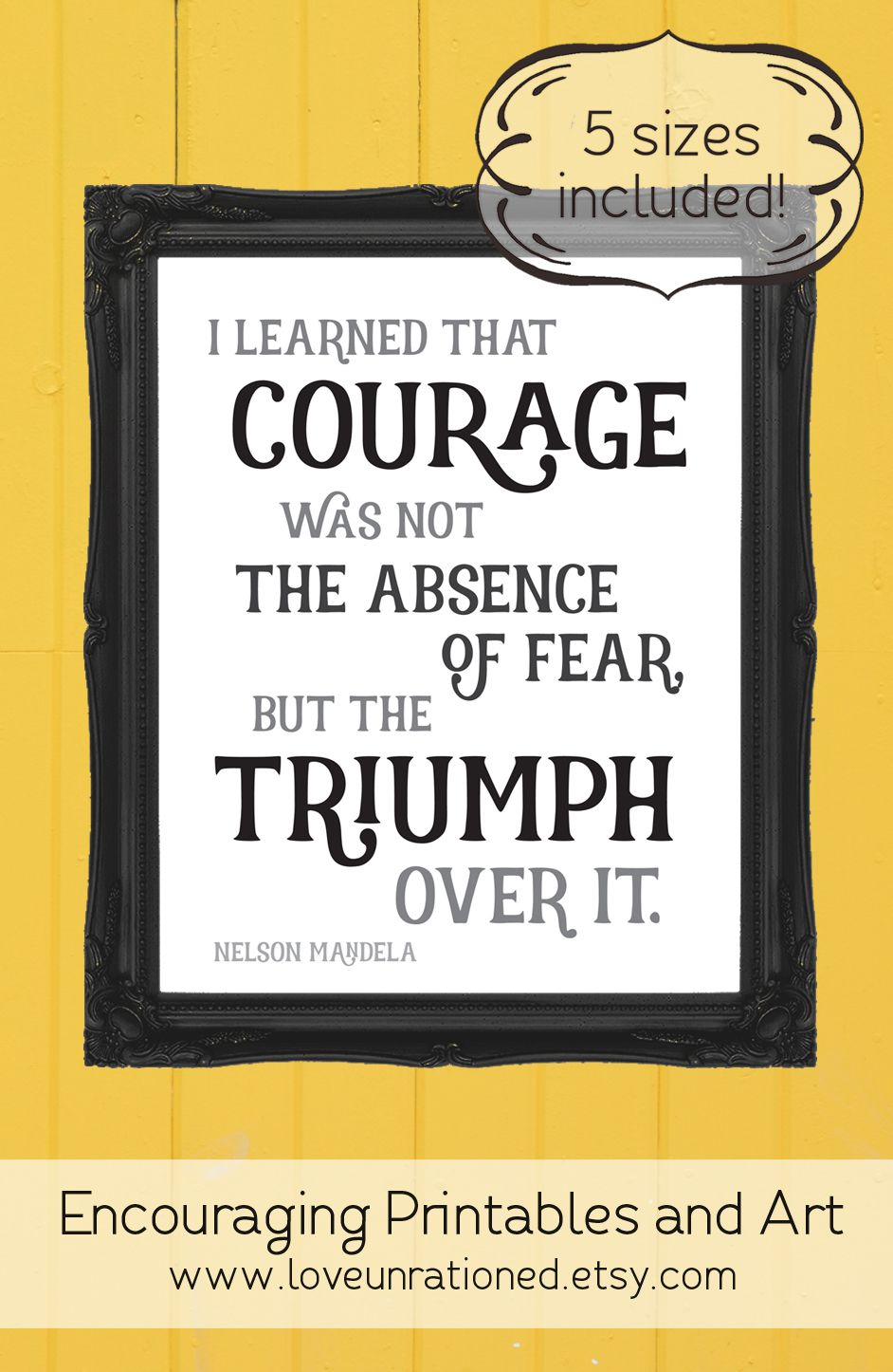 I Love This Nelson Mandela Quote Printable. Such A Great Reminder That  Courage Can Be