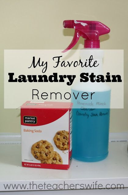My Favorite Homemade Laundry Stain Remover Laundry Stain Remover