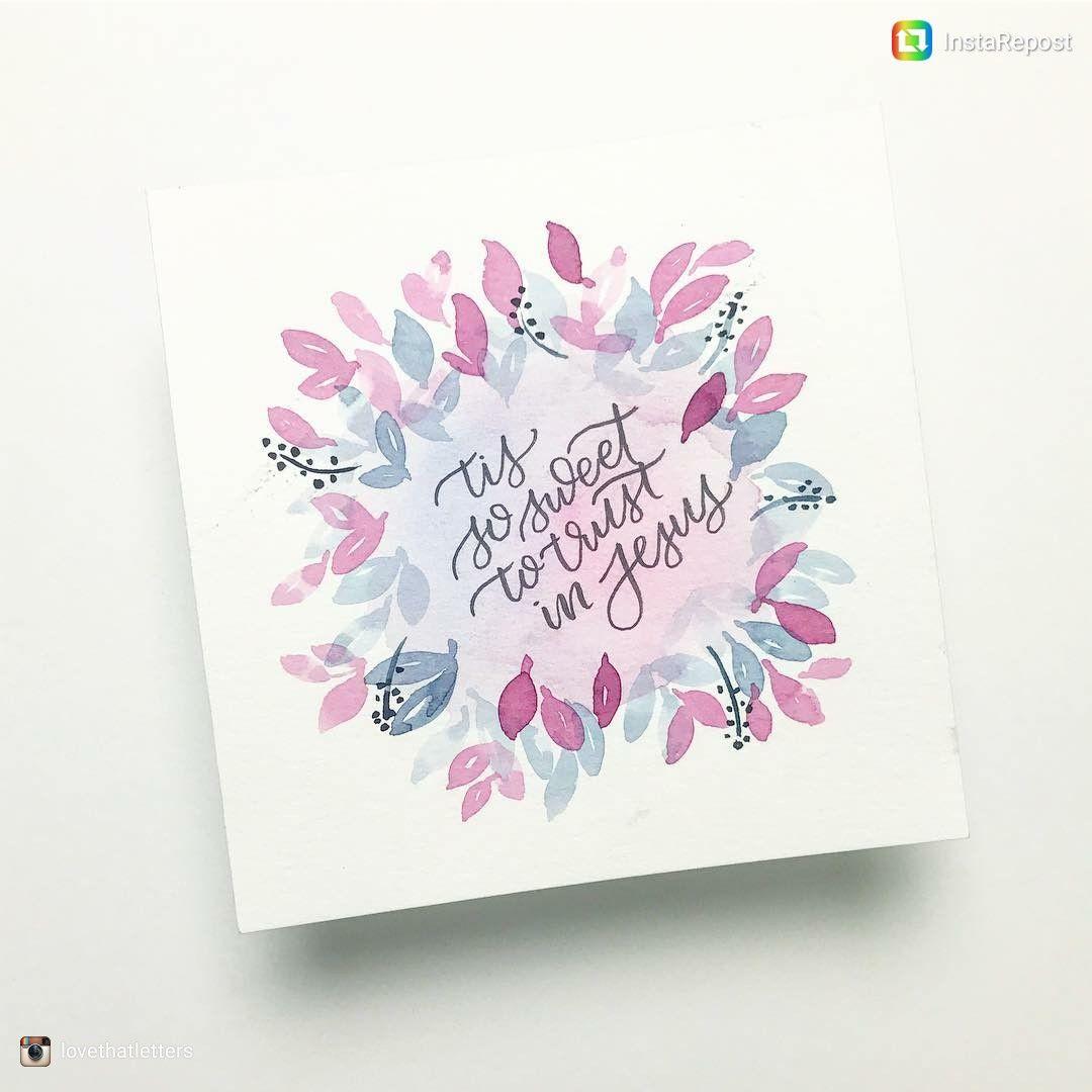 Lovethatletters Watercolor Hand Lettering Hand Lettering