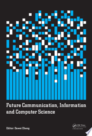Download Future Communication Information And Computer Science Pdf Free Computer Science Communication Science