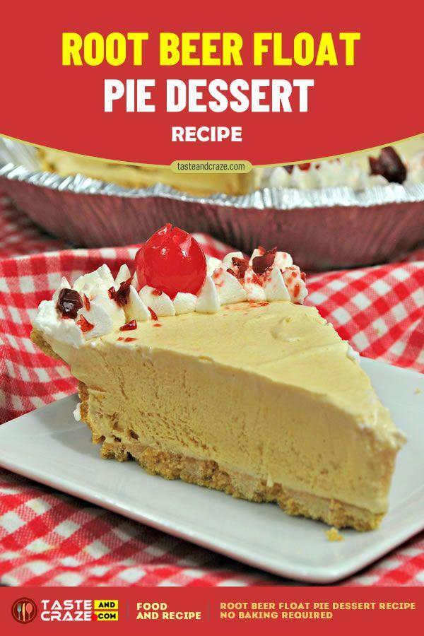 Root beer float pie dessert recipe • TasteAndCraze
