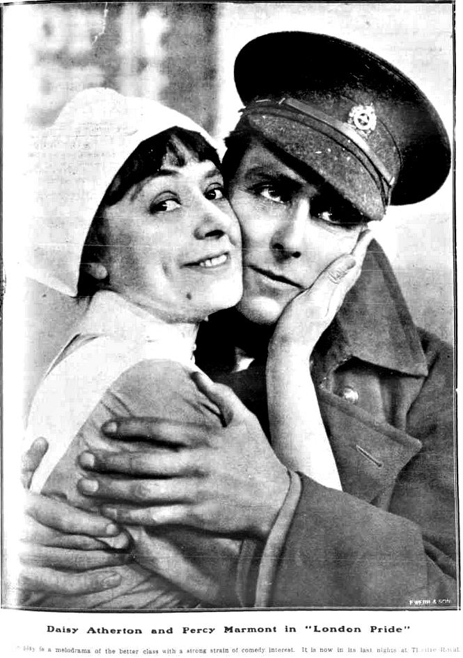 """WWI, 31 May 1917:""""'London Pride'-Melodrama of the better class with a strong strain of comedy interest"""" - Table Talk, Melbourne"""