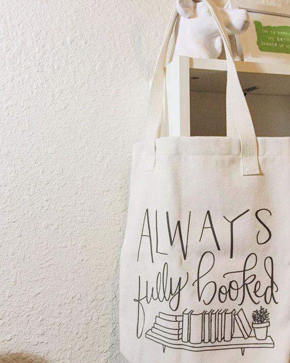 tote bag always fully booked tote bag book bag book lover gift for reader library bag. Black Bedroom Furniture Sets. Home Design Ideas
