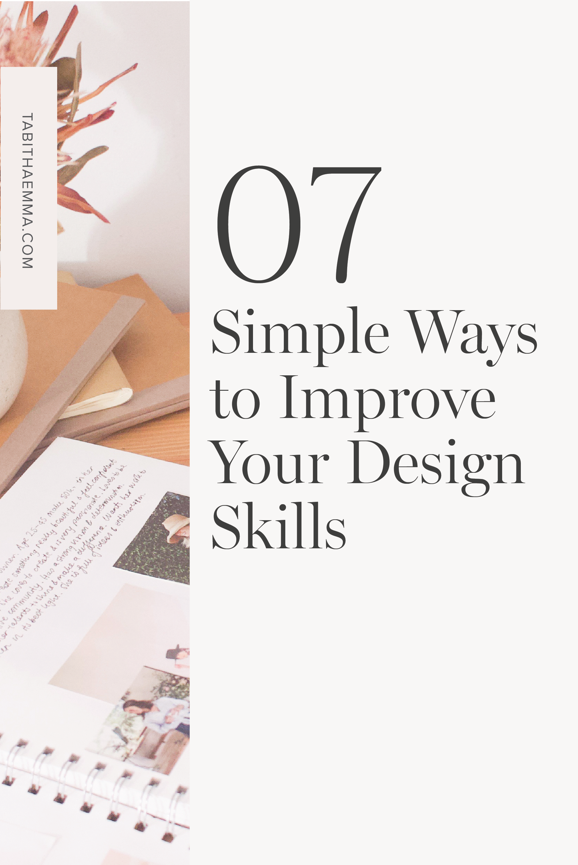 7 Simple Ways To Improve Your Design Skills In 2020 Design Skills Learning Graphic Design Your Design