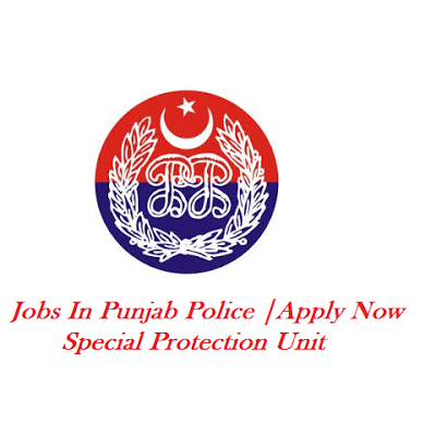Special Protection Unit SPU Jobs in Punjab Police Department