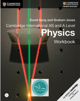 Cambridge International AS and A Level Physics Workbook | Advanced