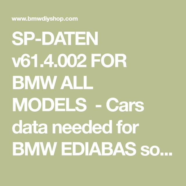 SP-DATEN v61 4 002 FOR BMW ALL MODELS - Cars data needed for