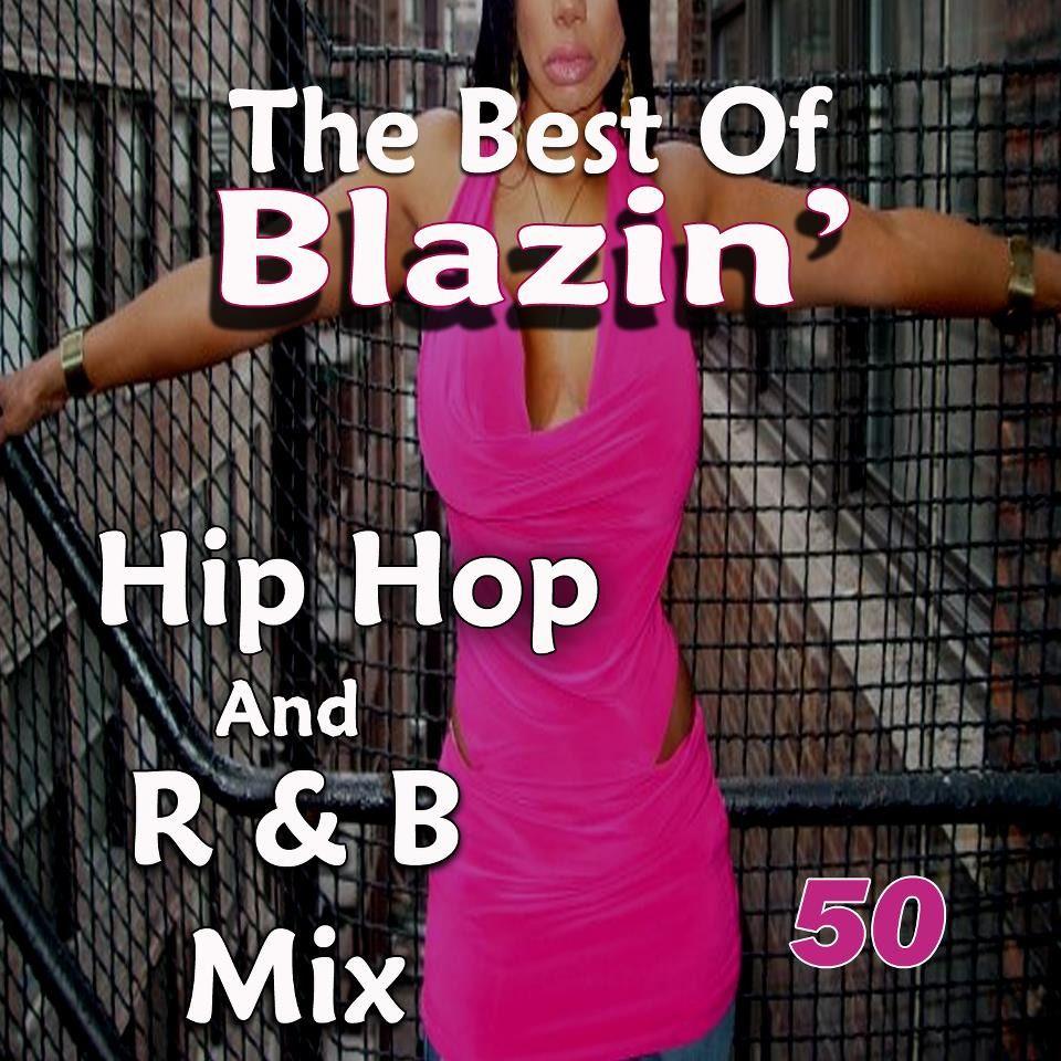 Blazin' Hip Hop & R&B 50 MP3 Download ...