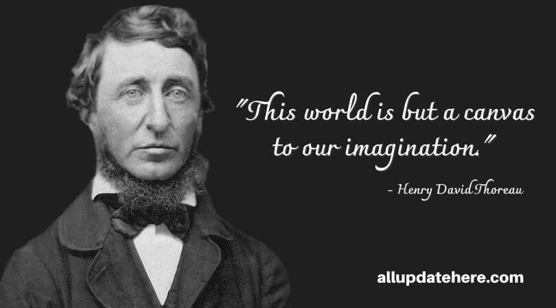 Henry David Thoreau Quotes That Will Change Your Life Thoreau Quotes Henry David Thoreau Quotes New Year Famous Quotes
