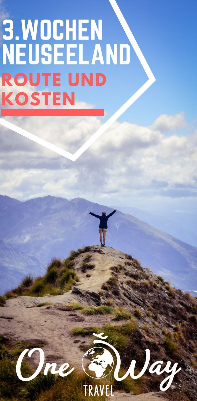Neuseeland Route und Kosten in drei Wochen   – Fernreiseziele