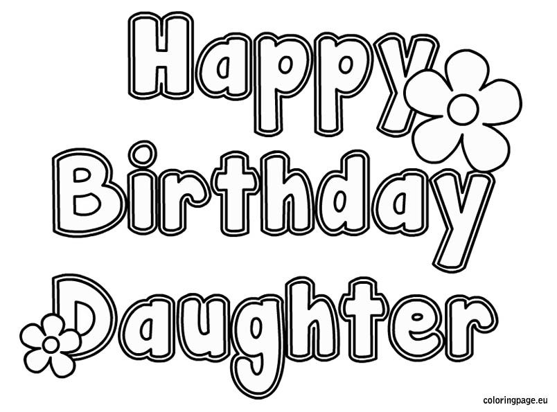 Happy Birthday Daughter Coloring Happy Birthday Daughter