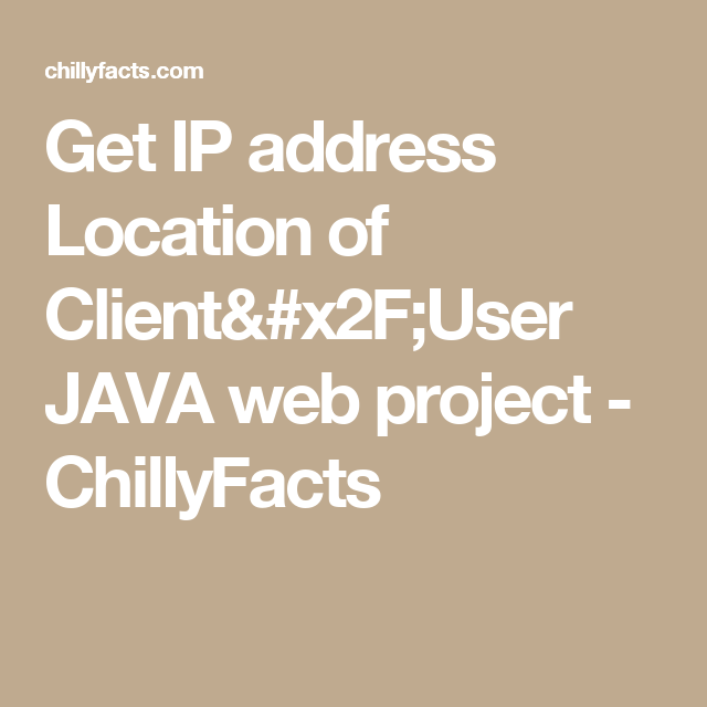 Get IP address Location of Client/User JAVA web project