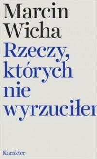 Rzeczy Ktorych Nie Wyrzucilem Books Books To Read Reading
