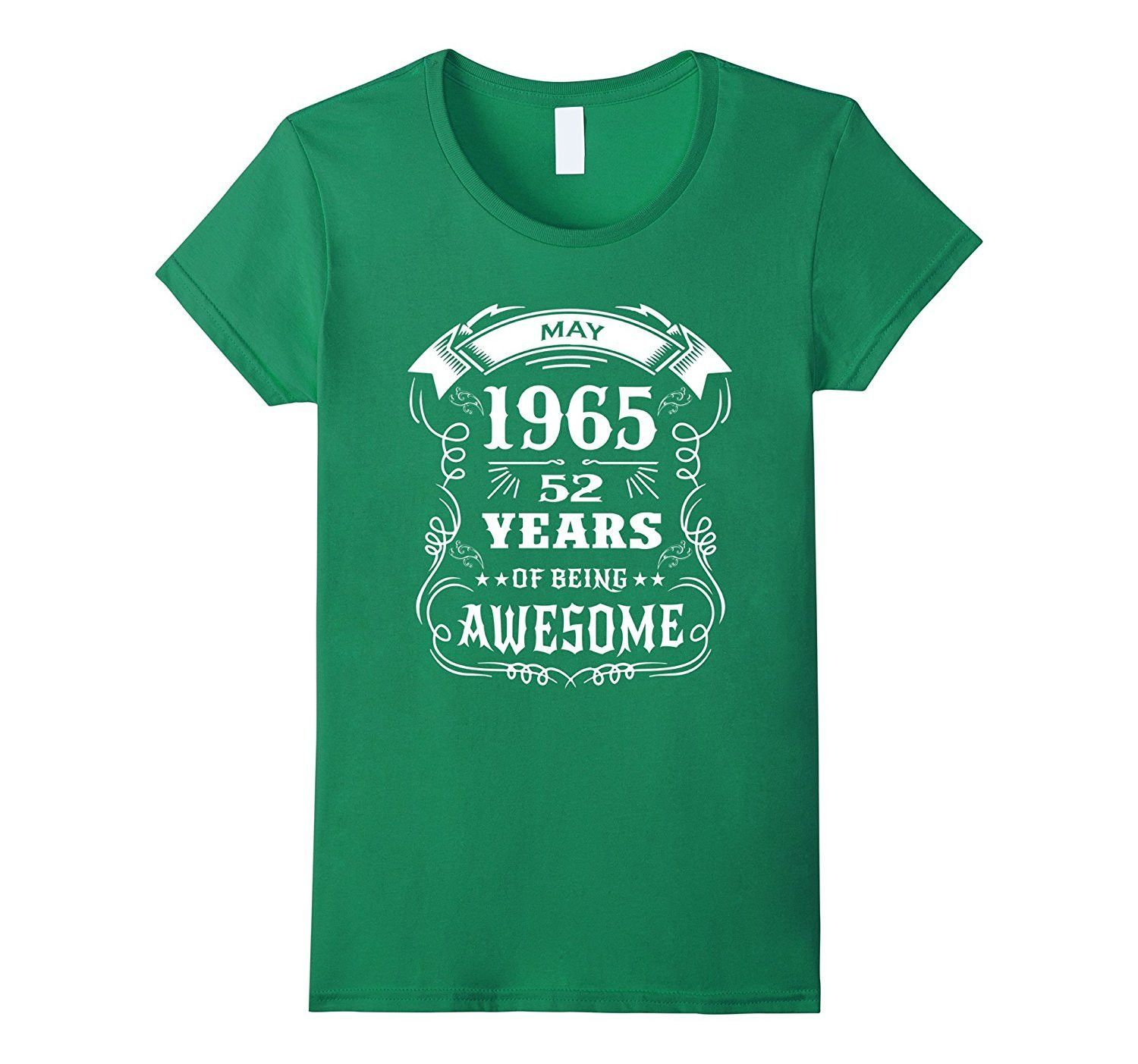 Born in May 1965 52 years of being awesome T-Shirt