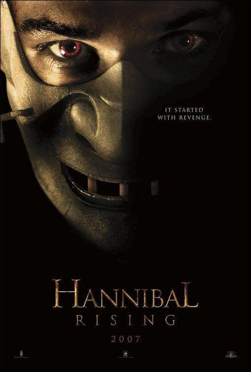 Hannibal Rising 2007 Hannibal Rising Hannibal Hannibal Lecter