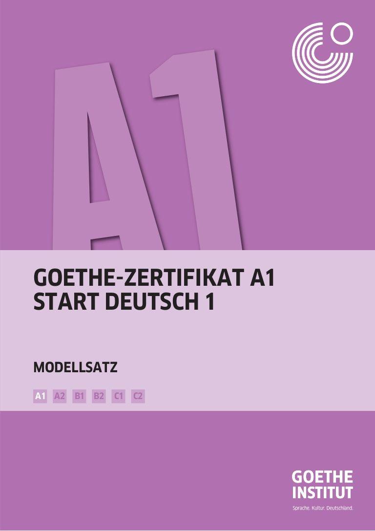Goethe Zertifikat A1 Start Deutsch 1 B1 B2 C1 C2a2a1 Modellsatz